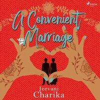 A Convenient Marriage - Jeevani Charika