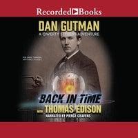 Back in Time with Thomas Edison - Dan Gutman