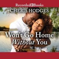 Won't Go Home Without You - Cheris Hodges