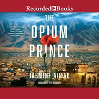 The Opium Prince - Jasmine Aimaq