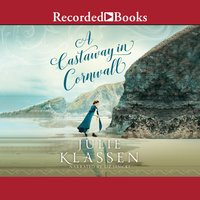 A Castaway in Cornwall - Julie Klassen