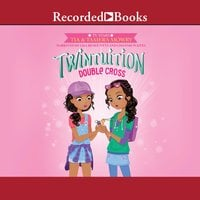 Twintuition - Double Cross - Tamera Mowry, Tia Mowry