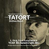 Tatort - Drittes Reich: Der Frauenmörder von Rummelsburg - Daniel Call, Gabi Schlag