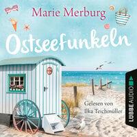 Ostseefunkeln - Marie Merburg