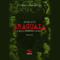 Operação Araguaia - Tais Morais, Eumano Silva