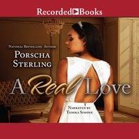 A Real Love - Porscha Sterling