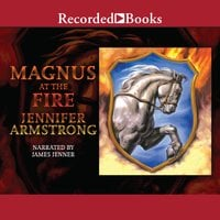Magnus at the Fire - Jennifer Armstrong
