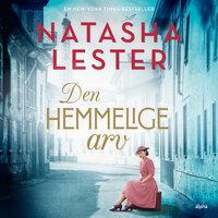 Den hemmelige arv - Natasha Lester