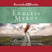 Endless Mercy - Tracie Peterson, Kimberley Woodhouse