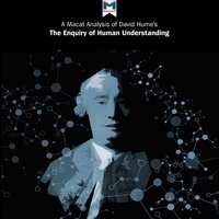A Macat Analysis of David Hume's An Enquiry Concerning Human Understanding - Michael O'Sullivan