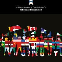 A Macat Analysis of Ernest Gellner's Nations and Nationalism - Dale J. Stahl