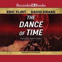 The Dance of Time - Eric Flint, David Drake