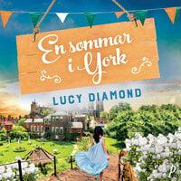En sommar i York - Lucy Diamond