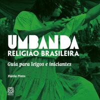 Umbanda - Religião Brasileira - Flávia Pinto