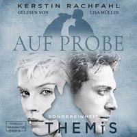 Auf Probe - Sondereinheit Themis, Band 1 - Kerstin Rachfahl