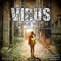 Virus - Die neue Welt 1.1 - Emma S. Rose, Tessa Tormento
