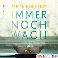 Immer noch wach - Fabian Neidhardt