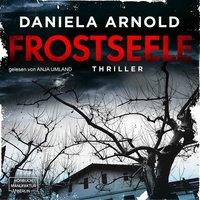 Frostseele - Daniela Arnold