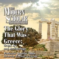 The Glory That Was Greece - Greek Art and Archaeology - Jennifer Tobin