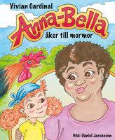 Anna-Bella åker till mormor