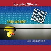 Deadly Charm - Claudia Mair Burney