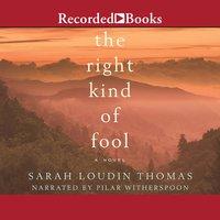 The Right Kind of Fool - Sarah Loudin Thomas