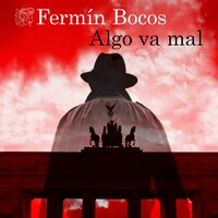Algo va mal - Fermín Bocos