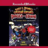 Dracula vs. Granpa at the Monster Truck Spectacular - Kirk Scroggs