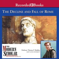 Decline and Fall of the Roman Empire - Thomas F. Madden