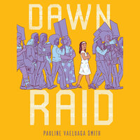 Dawn Raid - Pauline Vaeluaga Smith