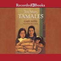 Too Many Tamales - Gary Soto