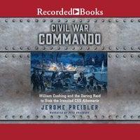 Civil War Commando - Jerome Preisler