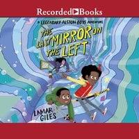 The Last Mirror on the Left - Lamar Giles