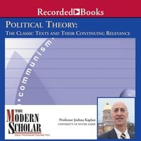 Political Theory - The Classic Texts and Their Continuing Relevance - Joshua Kaplan
