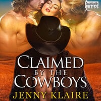 Claimed by the Cowboys: A MFM Cowboy Romance - Jenny Klaire