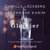 Gletsjer - Camilla Läckberg, Alexander Karim