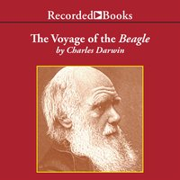 The Voyage of the Beagle - Journal of Researches into the Natural History and Geology of the Countries Visited During the Voyage of H.M.S. Beagle Round the World - Charles Darwin