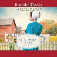 A Patchwork Past - Leslie Gould