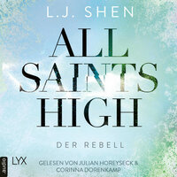 All Saints High: Der Rebell - L.J. Shen