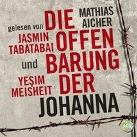 Die Offenbarung der Johanna - Yesim Meisheit, Mathias Aicher