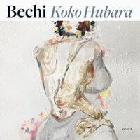 Bechi - Koko Hubara