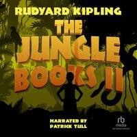 The Jungle Books II - Rudyard Kipling