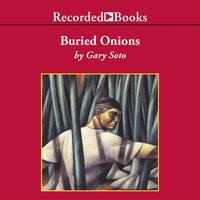 Buried Onions - Gary Soto