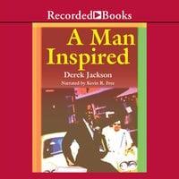 A Man Inspired - Derek Jackson