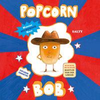 Popcorn Bob - Maranke Rinck