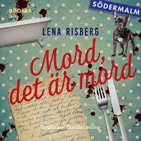 Mord, det är mord - Lena Risberg