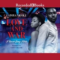 Love and War - Latoya Nicole