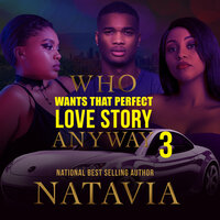 Who Wants that Perfect Love Story Anyway 3 - Natavia Stewart