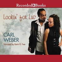 Lookin' for Luv - Carl Weber
