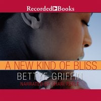 A New Kind of Bliss - Bettye Griffin